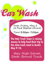Image: The Italy High School track and field team will be having a car wash this Friday, May 2 at the First Baptist Church from 3:30 p.m. until 7:00 p.m. The team is raising money to help fund their trip to the state track meet in Austin next weekend. Donations are accepted.