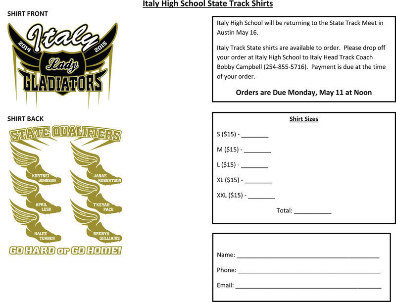 Image: Italy Track State shirts are available to order. Please drop off your order at Italy High School to Italy Head Track Coach Bobby Campbell (254-855-5176). Payment is due at the time of your order. Orders are Due Monday, May 11, at Noon.