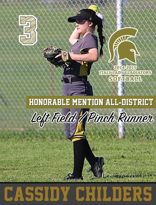 Image: Italy Lady Gladiator left fielder Cassidy Childers(3) received Honorable Mention All-District honors.