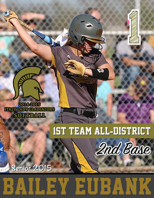 Image: Italy Lady Gladiator senior 2nd Baseman Bailey Eubank(1) earned 1st Team All-District honors and also achieved Academic All-District.