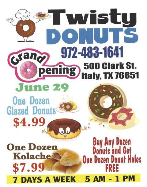 Image: Twisty Donuts, located at 500 Clark Street in Italy, Texas behind Family Dollar, will celebrate its Grand Opening on Monday, June 29, bright and early at 5:00 a.m.