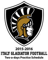 Image: Important information for football players and parents: Italy ISD Athletic Director/Head Football Coach David Weaver has released a schedule of meeting and practice times regarding Italy Gladiator Football's two-a-days practices starting next week.