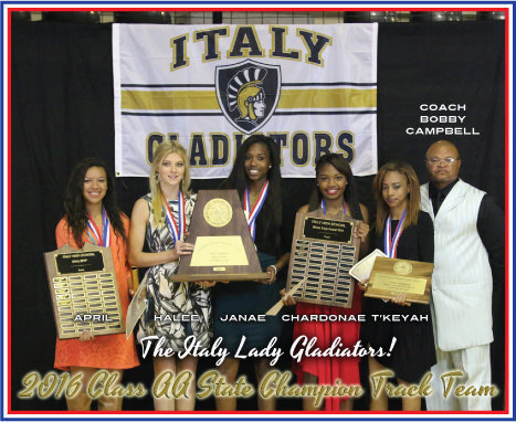 Image: Italy HS track coach, Bobby Campbell, is pictured with the 2016 Italy Lady Gladiators Conference AA UIL State Track Champions! (L-R) April Lusk, Halee Turner (Sr.), Janae Robertson (Sr.), Chardonae Talton and T'Keya Pace. ….And they did it without a track at the school and with only 5 ladies!!