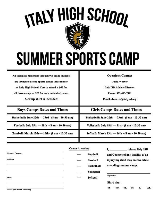 Image: All incoming 3rd grade through 9th grade students are invited to attend sports camps this summer  at Italy High School. Cost to attend is $60 for all three camps or $25 for each individual camp. A camp shirt is included!  Click to enlarge image then select 'Fit To Page' when printing document.