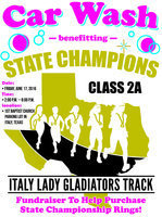 Image: The parents of the Italy Lady Gladiator state championship track team will be sponsoring a car wash to help raise money for the team's individual state championship rings on Friday, June 17, from 2:00 p.m. – 8:00 p.m., on the 1st Baptist Church Parking Lot in Italy, Texas.