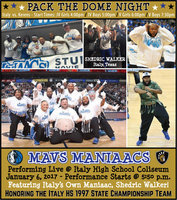 Image: The Mavs Maniaacs, featuring Italy's own, Shedric Walker (A Maniaac since 2013), are set to perform live during Italy's PACK THE DOME NIGHT on Friday,  January 6, 2017. Italy will be playing four games against visiting Kerens while honoring Italy High School's 1997 State Champion Boys Basketball Team.